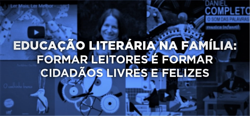 EDUCAÇÃO LITERÁRIA NA FAMÍLIA