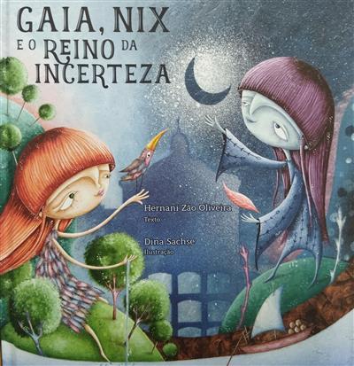 Gaia, Nix e o reino da incerteza