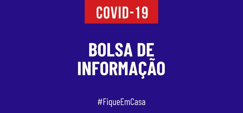 BOLSA DE INFORMAÇÃO - COVID - 19